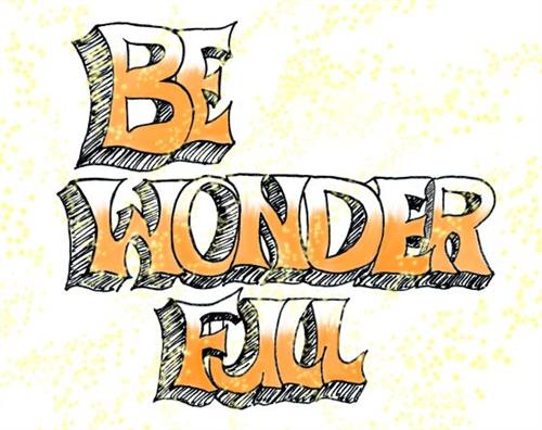 Be Wonder Full